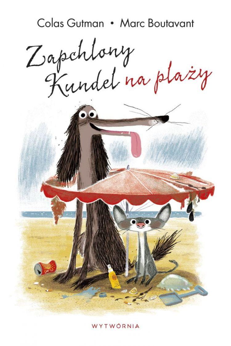 Wydawnictwo Wytwórnia - Zapchlony Kundel na plaży