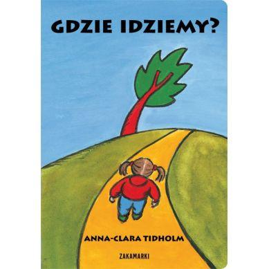 Wydawnictwo Zakamarki - Gdzie Idziemy?