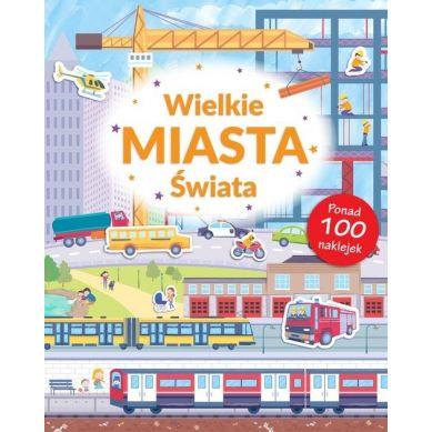 Wydawnictwo Smart Books - Wielkie Miasta Świata Poznaję Świat + Naklejki