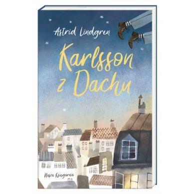 Wydawnictwo Nasza Księgarnia - Karlsson z Dachu