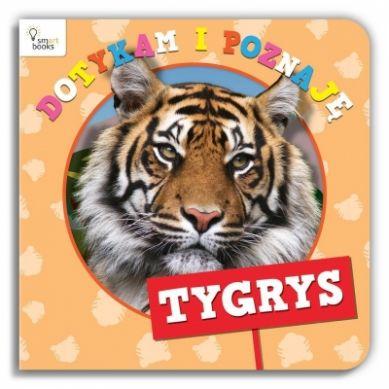 Wydawnictwo Smart Books - Tygrys Dotykam i Poznaję