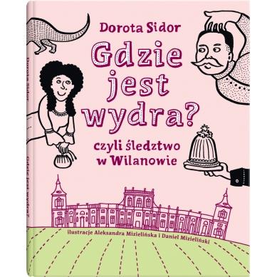 Wydawnictwo Dwie Siostry - Gdzie jest Wydra?