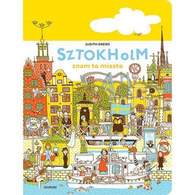 Wydawnictwo Zakamarki - Sztokholm Znam to Miasto