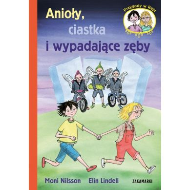 Wydawnictwo Zakamarki - Anioły, Ciastka i Wypadające Zęby