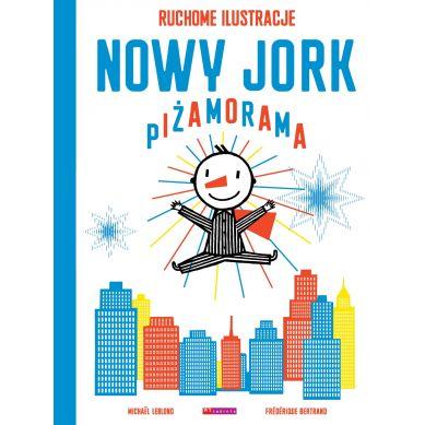 Wydawnictwo Wytwórnia - Nowy Jork Piżamorama