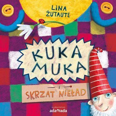 Wydawnictwo Adamada - Kuka Muka i Skrzat Nieład
