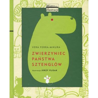Wydawnictwo Dwie Siostry - Zwierzyniec Państwa Sztenglów