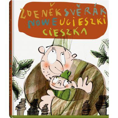 Wydawnictwo Dwie Siostry - Nowe Ucieszki Cieszka