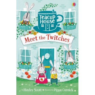 Wydawnictwo Usborne Publishing - Teacup house 1: Meet the twitches