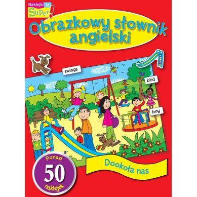 Wydawnictwo Smart Books - Obrazkowy Słownik Angielski Dookoła Nas