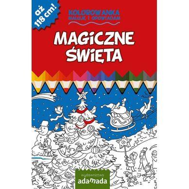Wydawnictwo Adamada - Kolorowanka Maluje i Opowiadam Magiczne Święta