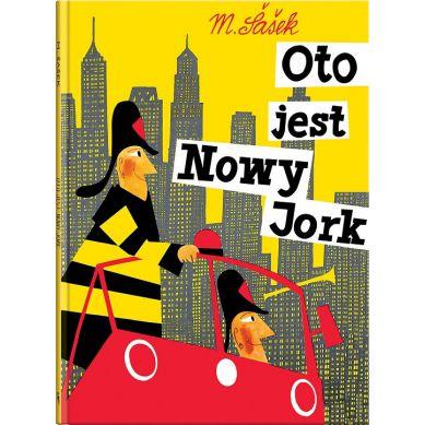 Wydawnictwo Dwie Siostry - Oto Jest Nowy Jork