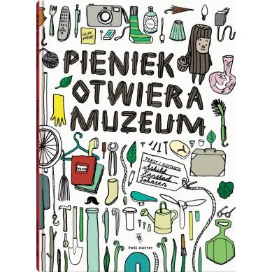 Wydawnictwo Dwie Siostry - Pieniek Otwiera Muzeum