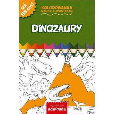 Wydawnictwo Adamada - Kolorowanka Maluje i Opowiadam Dinozaury