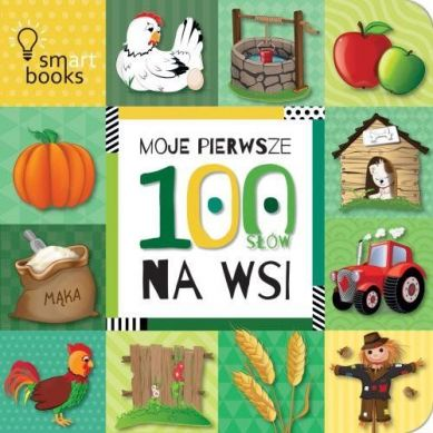 Wydawnictwo Smart Books - Moje Pierwsze 100 Słów Na Wsi