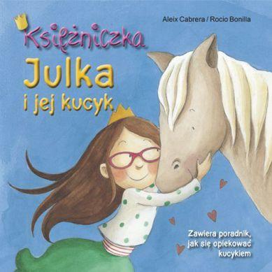 Wydawnictwo Adamada - Księżniczka Julka i Jej Kucyk