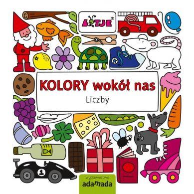 Wydawnictwo Adamada - Kolory Wokół Nas. Liczby