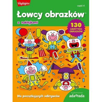 Wydawnictwo Adamada - Łowcy Obrazków. Dla Początkujących Odkrywców. Część 4