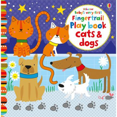 Wydawnictwo Usborne Publishing - Baby's Very First Fingertails Playbook Cats And Dogs