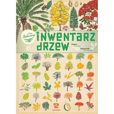 Wydawnictwo Zakamarki - Ilustrowany Inwentarz Drzew