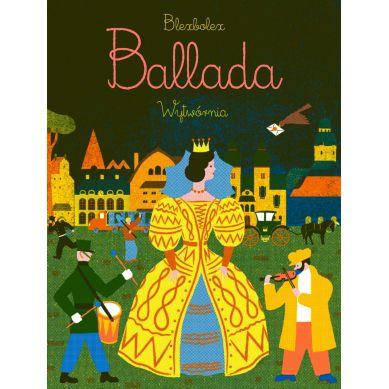 Wydawnictwo Wytwórnia - Ballada