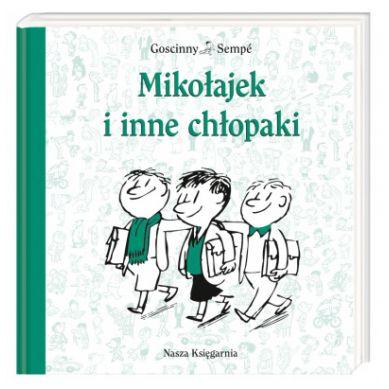 Wydawnictwo Nasza Księgarnia - Mikołajek i Inne Chłopaki