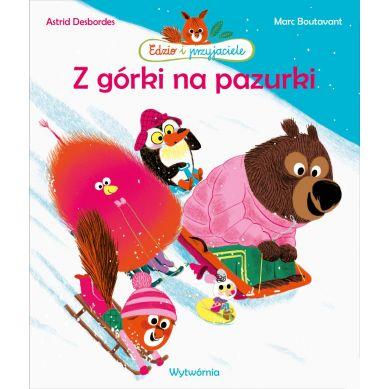 Wydawnictwo Wytwórnia - Z górki na pazurki