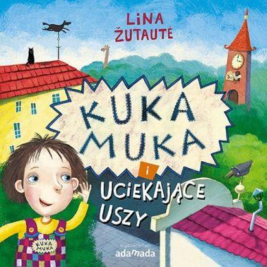 Wydawnictwo Adamada - Kuka Muka i Uciekające Uszy