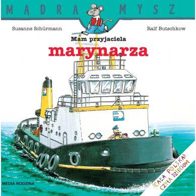 Wydawnictwo Media Rodzina -  Mam Przyjaciela Marynarza