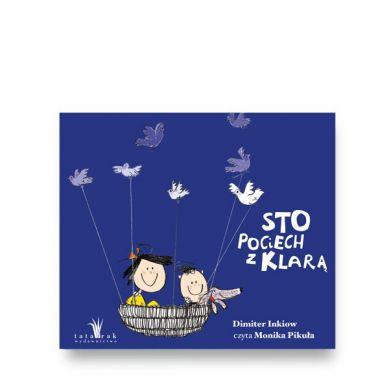 Wydawnictwo Tatarak - Audiobook Sto Pociech z Klarą