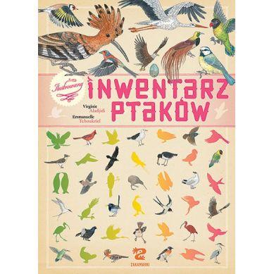 Wydawnictwo Zakamarki - Ilustrowany Inwentarz Ptaków