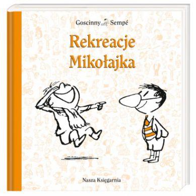Wydawnictwo Nasza Księgarnia - Rekreacje Mikołajka