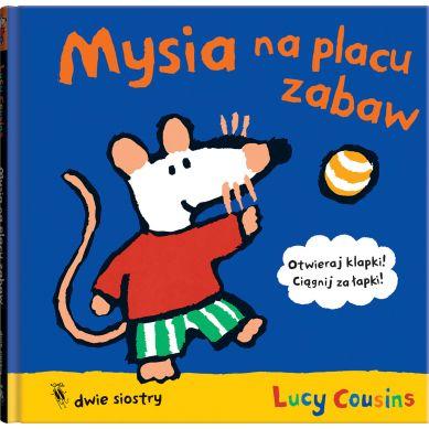 Wydawnictwo Dwie Siostry - Mysia na Placu Zabaw