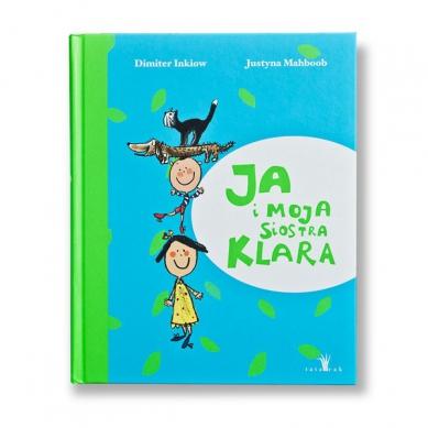 Wydawnictwo Tatarak - Ja i Moja Siostra Klara