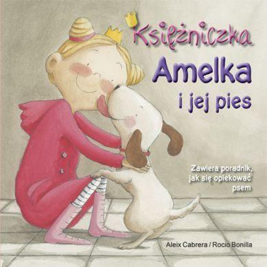Wydawnictwo Adamada - Księżniczka Amelka i Jej Pies