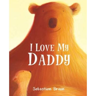 Wydawnictwo Boxer Books - I love my Daddy