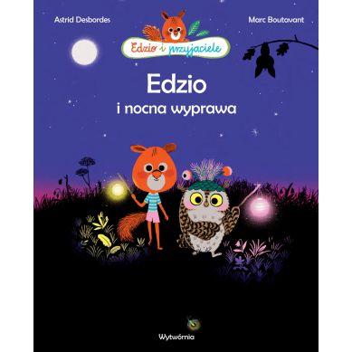 Wydawnictwo Wytwórnia - Edzio i nocna wyprawa