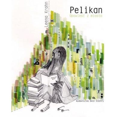 Wydawnictwo Dwie Siostry - Pelikan