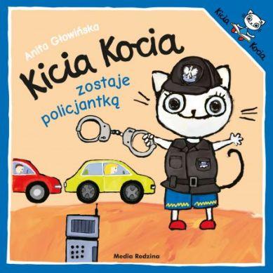 Wydawnictwo Media Rodzina - Kicia Kocia zostaje Policjantką