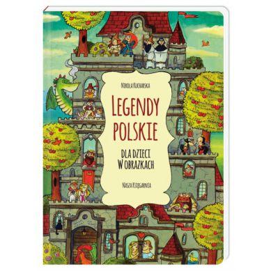 Wydawnictwo Nasza Księgarnia - Legendy Polskie dla Dzieci w Obrazkach