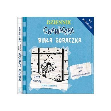 Wydawnictwo Nasz Księgarnia - Audiobook Dziennik cwaniaczka Biała gorączka