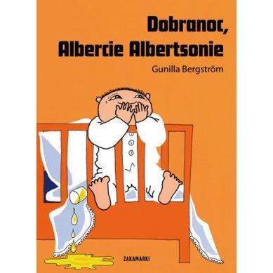 Wydawnictwo Zakamarki -Dobranoc, Albercie Albertsonie
