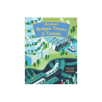 Wydawnictwo Usborne Publishing - See inside bridges, towers and tunnels