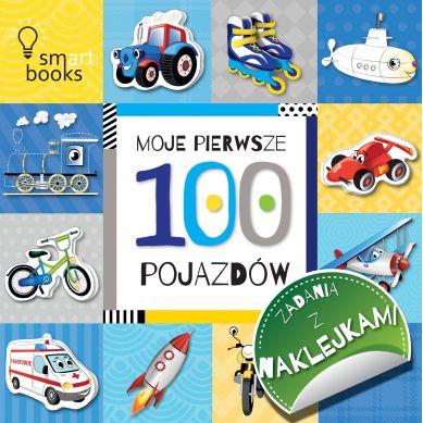 Wydawnictwo Smart Books - 100 Pojazdów Moje pierwsze Zadania z Naklejkami