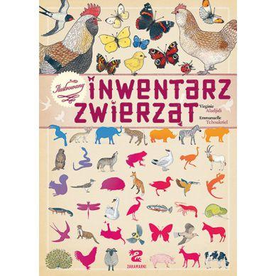 Wydawnictwo Zakamarki - Ilustrowany Inwentarz Zwierząt