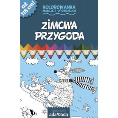 Wydawnictwo Adamada - Kolorowanka Maluje i Opowiadam Zimowa Przygoda