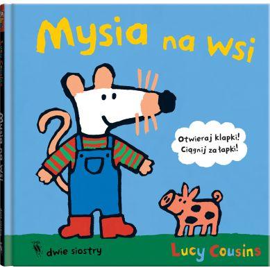 Wydawnictwo Dwie Siostry - Mysia na Wsi