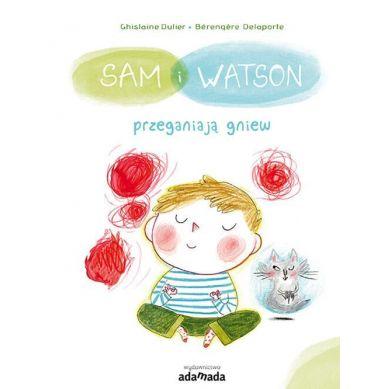 Wydawnictwo Adamada - Sam i Watson Przeganiają Gniew