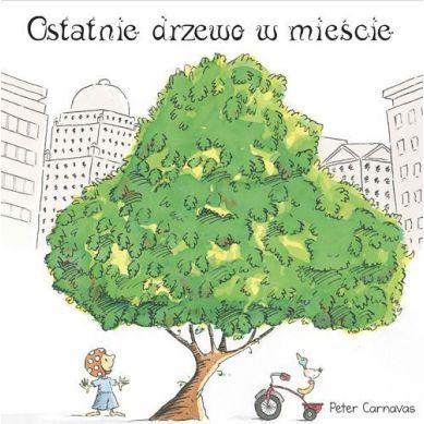 Wydawnictwo Adamada - Ostatnie Drzewo w Mieście