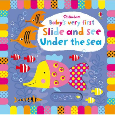 Wydawnictwo Usborne Publishing - Baby's Very First Slide And See under The Sea